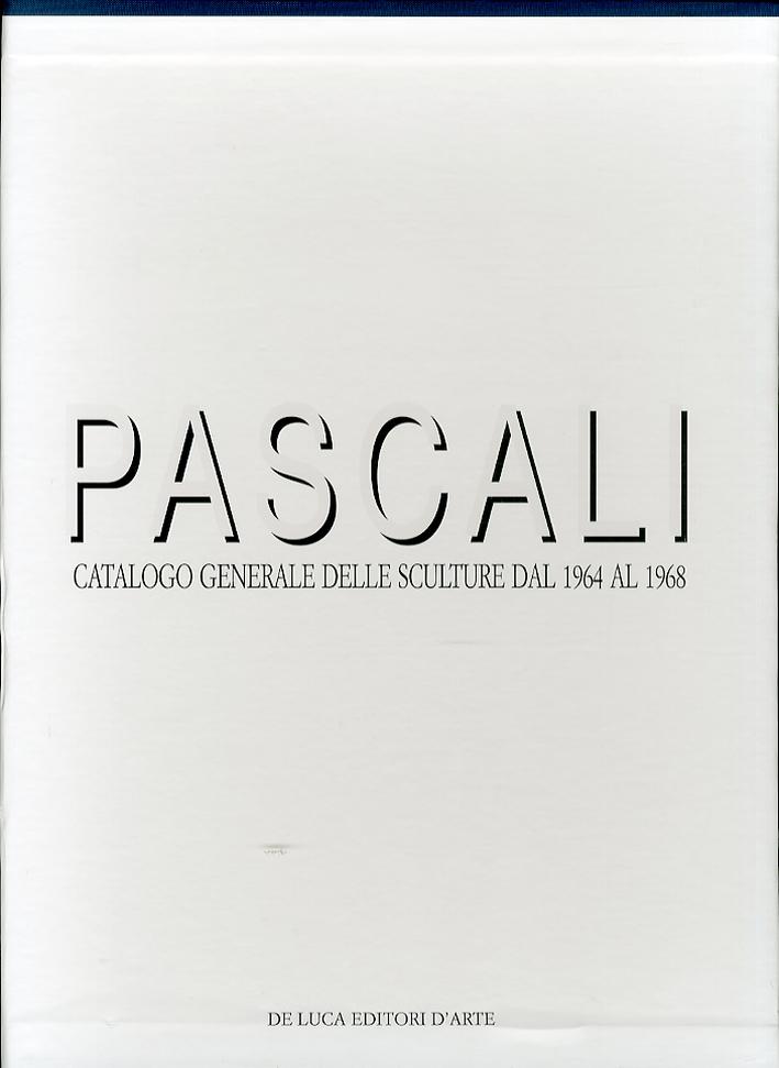 Pino Pascali. Catalogo Generale delle Sculture dal 1964 al 1968.
