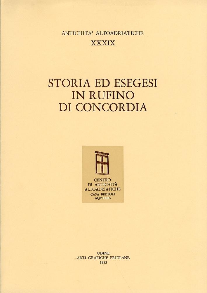 Antichità Altoadriatiche. Storia ed esegesi in Rufino di Concordia.