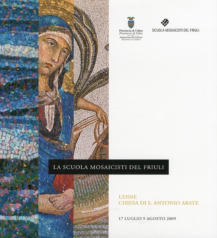 La scuola mosaicisti del Friuli. Mostra di Udine.