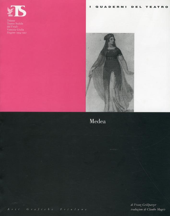 I quaderni del teatro. Medea