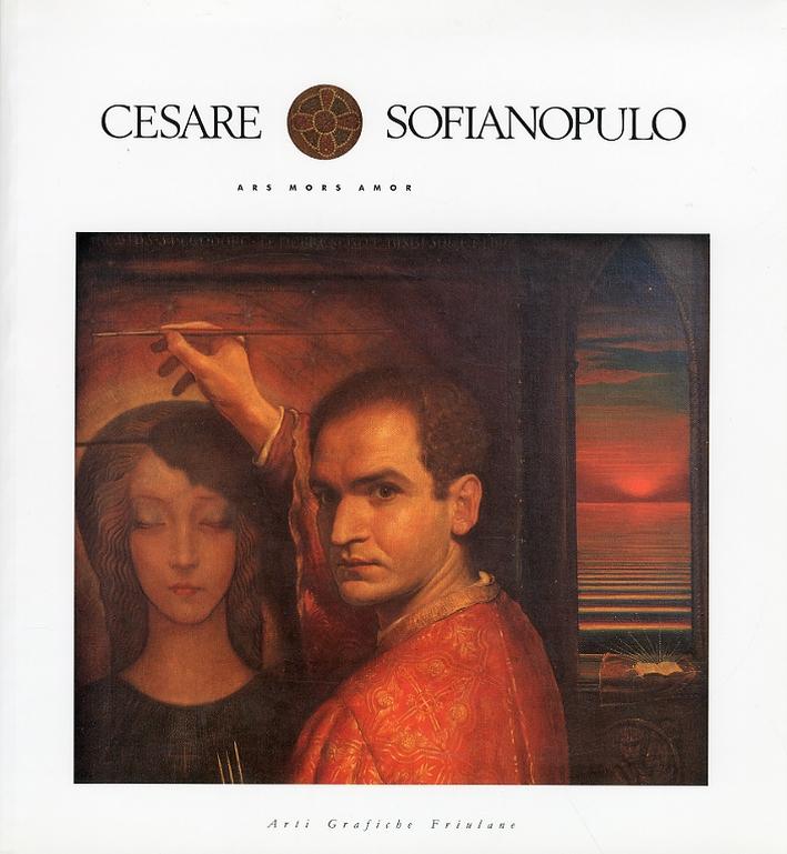 Cesare Sofianopulo. Ars mors amor.