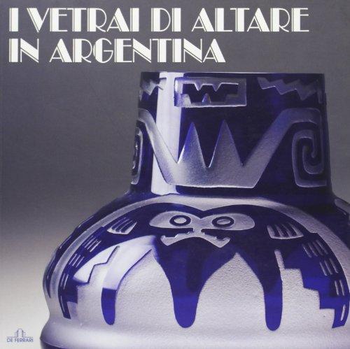 I Vetrai di Altare in Argentina