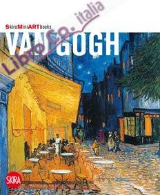 Van Gogh. Ediz. illustrata