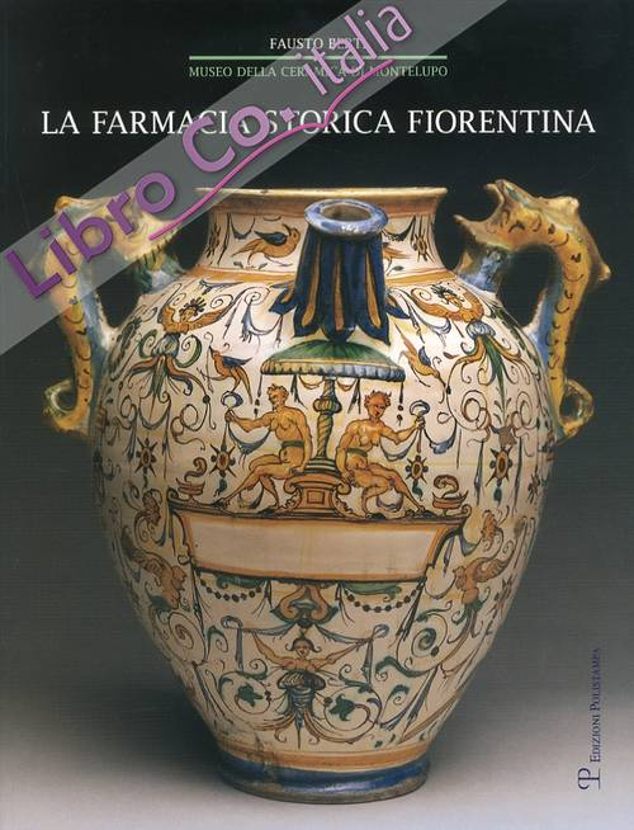 La Farmacia Storica Fiorentina. I