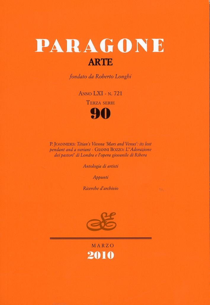 Paragone Arte. Anno LXI. Terza serie. Numero 90. Marzo. 2010