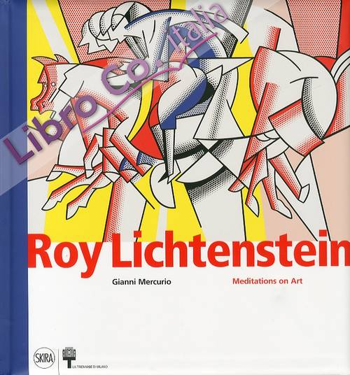 Roy Lichtenstein. Meditations on Art