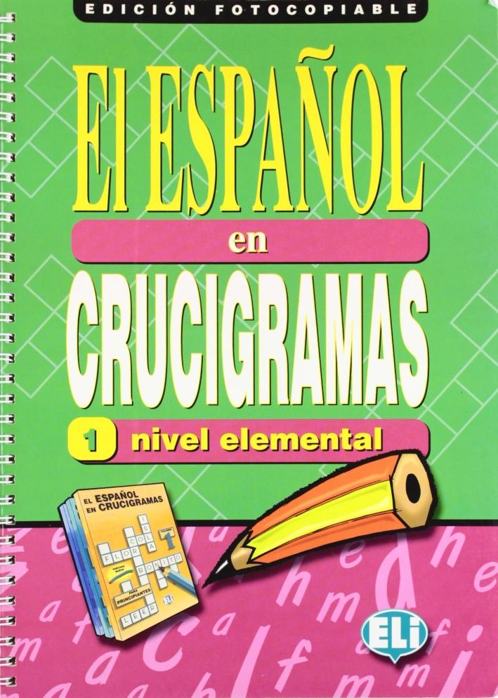El español en crucigramas - versione fotocopiabile. Volume 1