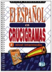 El español en crucigramas - versione fotocopiabile. Volume 2