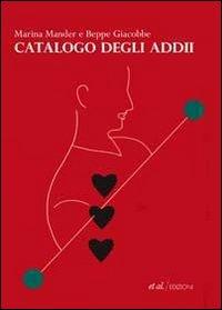 Catalogo degli addii. Ediz. illustrata
