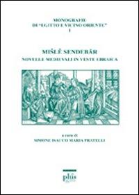 Misle Sendebar. Novelle medievali in veste ebraica