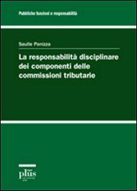 La responsabilità disciplinare dei componenti delle commissioni tributarie