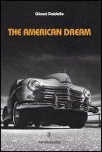The american dream. Ediz. illustrata. Con 3 CD Audio