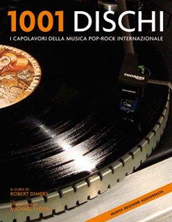 Milleuno dischi. I capolavori della musica pop-rock internazionale