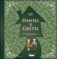 Hansel e Gretel. Libro pop-up. Ediz. illustrata