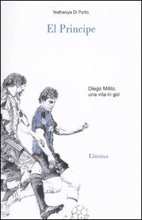 El principe. Diego Milito