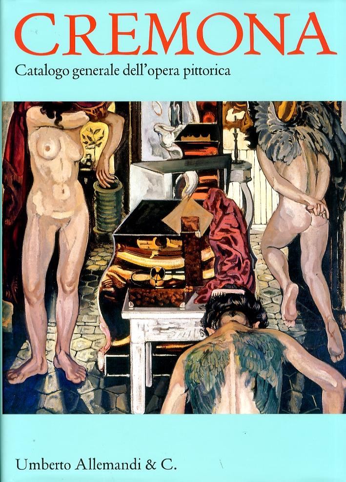 Catalogo generale dell'opera pittorica di Italo Cremona