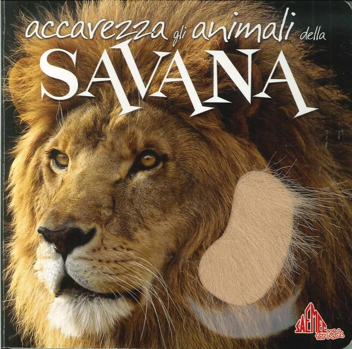 Accarezza gli animali della savana