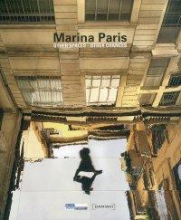 Marina Paris. Other Spaces - Other Chances / autres espaces - autres chances.