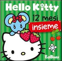 Dodici mesi insieme. Hello Kitty