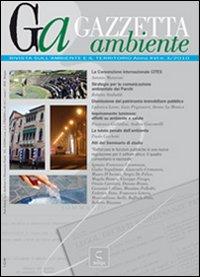 Gazzetta ambiente. Rivista sull'ambiente e il territorio (2010). Vol. 3