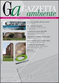 Gazzetta ambiente. Rivista sull'ambiente e il territorio (2010). Vol. 2