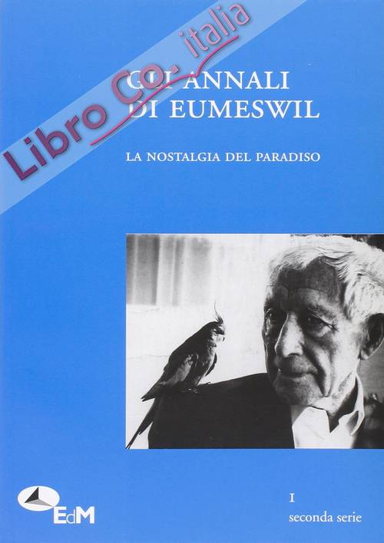 Gli annali di Eumeswil. La nostalgia del paradiso