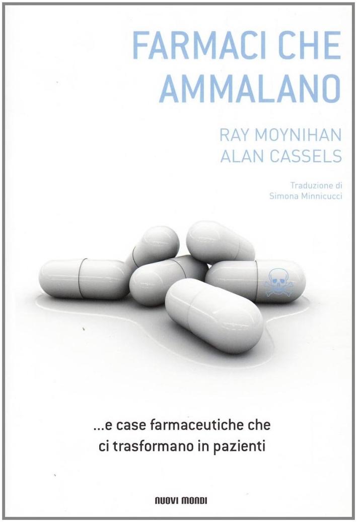 I farmaci che ammalano