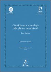 Gianni Statera e la sociologia delle relazioni internazionali. Introduzione.