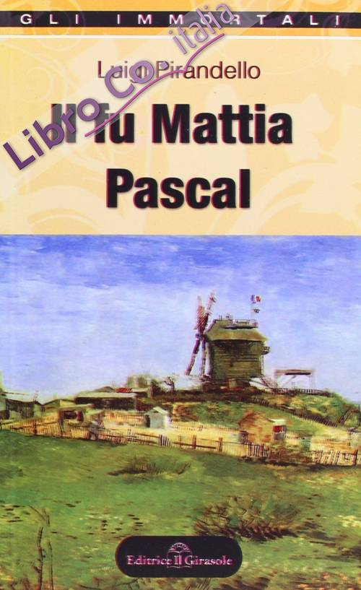 Il fu Mattia Pascal.