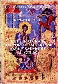 Letteratura e rapporti italo-russi dalle salmodie al gulag
