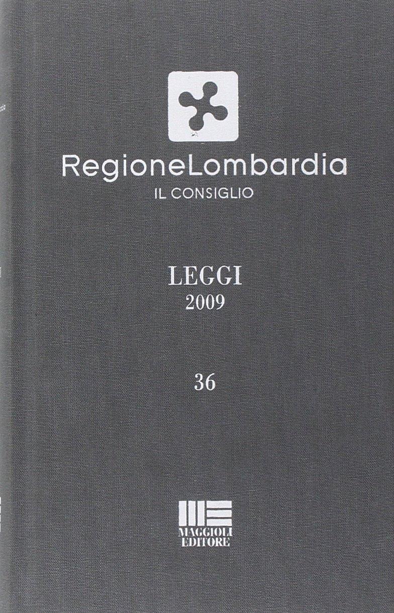 Regione Lombardia. Leggi 2009