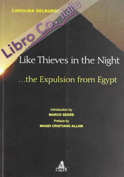 Like thieves in the night... The expulsion from Egypt.