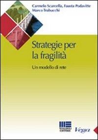 Strategie per la fragilità. Un modello di rete
