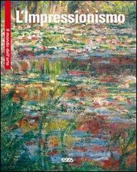 L'impressionismo. Ediz. illustrata