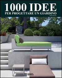 Mille idee per progettare un giardino