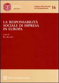 La responsabilità sociale di impresa in Europa.
