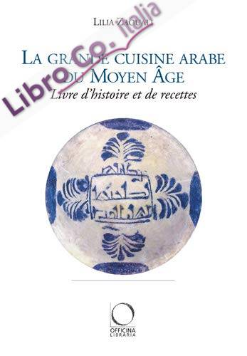La grande cuisine arabe du Moyen Age.