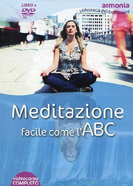 Meditazione facile come l'ABC. DVD. Con libro