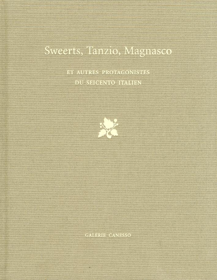 Sweerts, Tanzio, Magnasco. Et autres protagonistes du seicento italien.