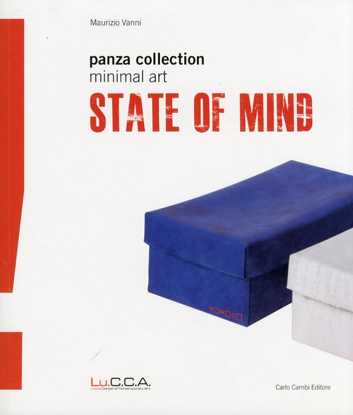 State of Mind. Minimal Art. Panza Collection. [Edizione Italiana e Inglese]
