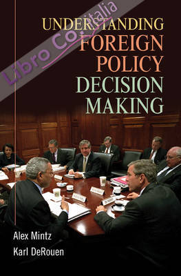 Understanding Foreign Policy Decision Making.