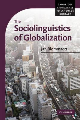 Sociolinguistics of Globalization.