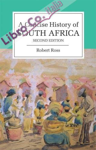Concise History of South Africa.