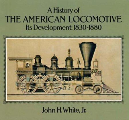 History of the American Locomotive.