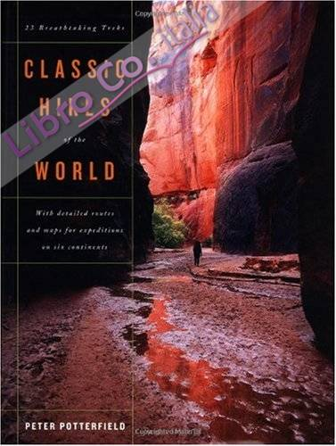 Classic Hikes of the World.