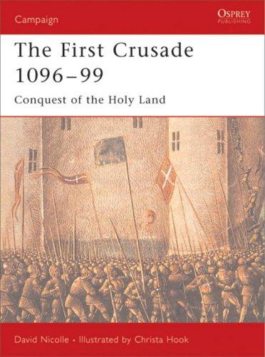 First Crusade 1096-99.