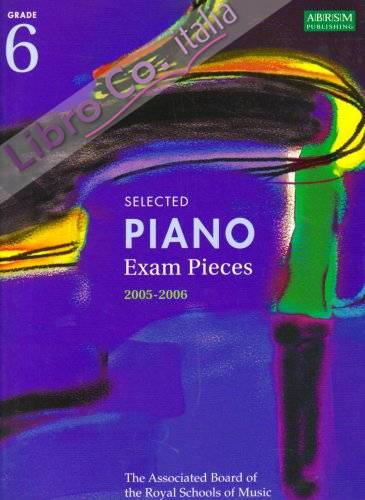Selected Piano Examination Pieces 2005-2006.