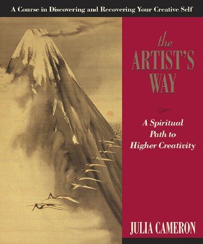 Artist's Way: A Spiritual Path.