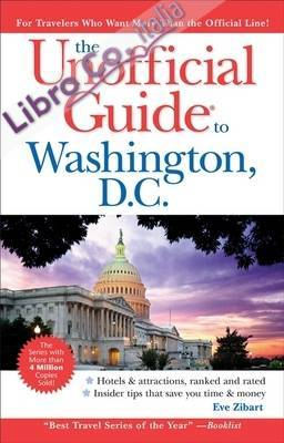 Unofficial Guide to Washington, D.C..