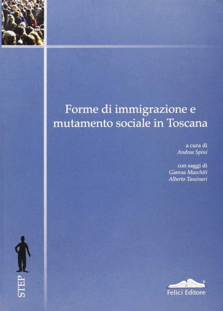 Forme di immigrazione e mutamento sociale in Toscana.
